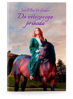 Sue-Ellen Welfonder: DO VITEZOVEGA PRIHODA (broširano)