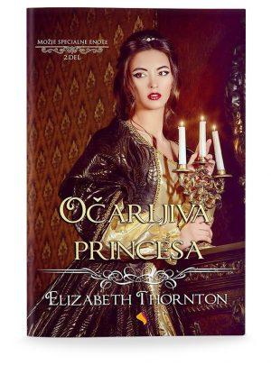 Elizabeth Thornton: OČARLJIVA PRINCESA (broširano)