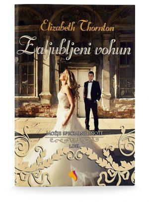 Elizabeth Thornton: ZALJUBLJENI VOHUN (broširano)