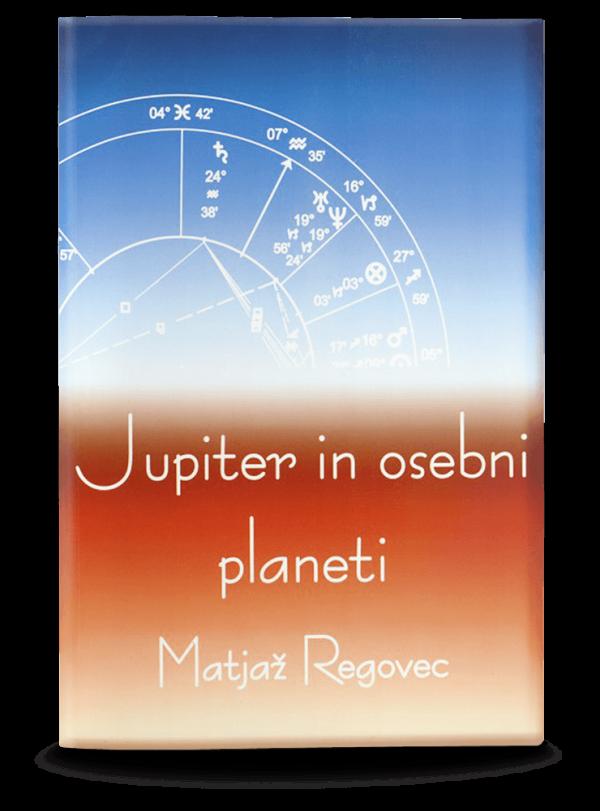 Matjaž Regovec: JUPITER IN OSEBNI PLANETI