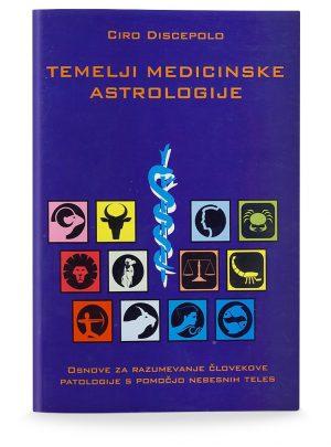 Ciro Discepolo: TEMELJI MEDICINSKE ASTROLOGIJE
