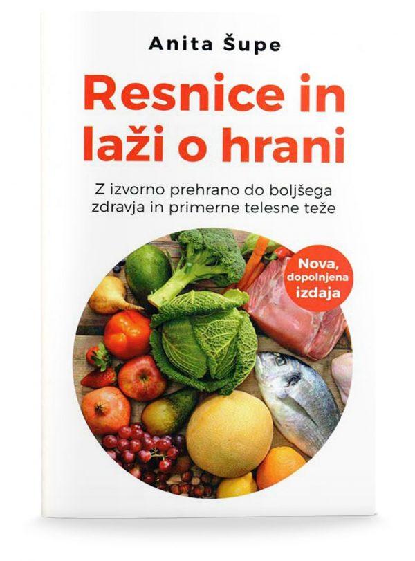 Anita Šupe: RESNICE IN LAŽI O HRANI (dopolnjena izdaja)