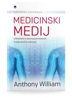 Anthony William: MEDICINSKI MEDIJ