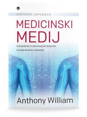 Anthony William: MEDICINSKI MEDIJ
