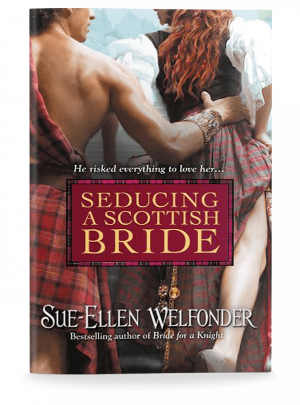 Sue-Ellen Welfonder: SEDUCING A SCOTTISH BRIDE
