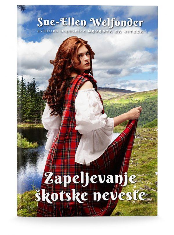 Sue-Ellen Welfonder: ZAPELJEVANJE ŠKOTSKE NEVESTE (broširano)