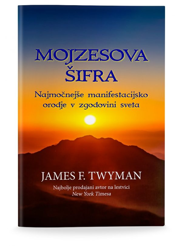 James F. Twyman: MOJZESOVA ŠIFRA