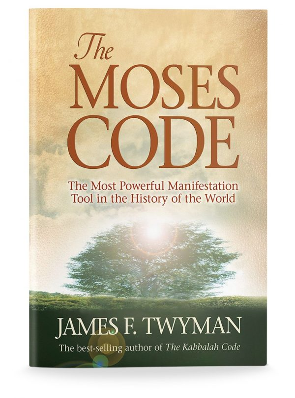 James F. Twyman: THE MOSES CODE
