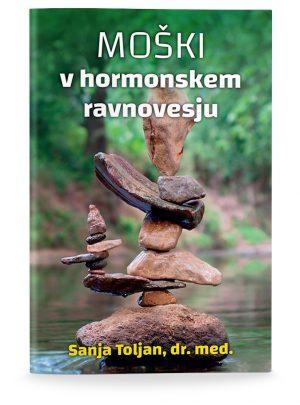 Sanja Toljan, dr.med: MOŠKI V HORMONSKEM RAVNOVESJU