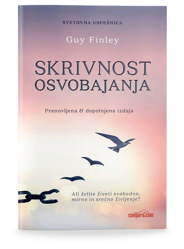 Guy Finley: SKRIVNOST OSVOBAJANJA