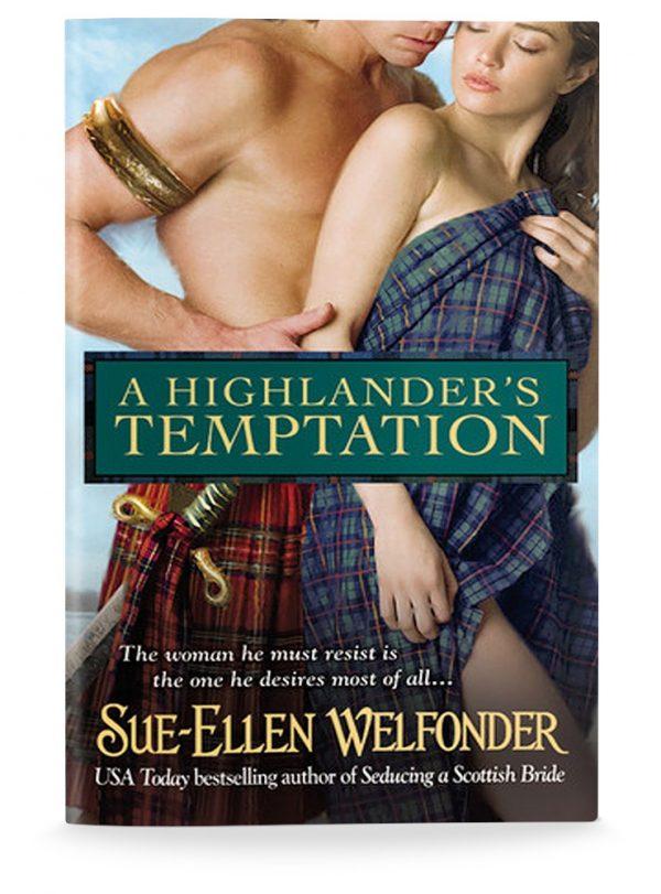 Sue-Ellen Welfonder: A HIGHLANDER'S TEMPTATION