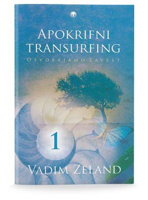 Vadim Zeland: APOKRIFNI TRANSURFING 1