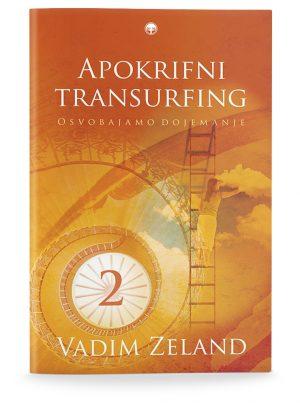 Vadim Zeland: APOKRIFNI TRANSURFING 2