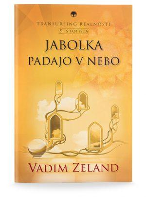 Vadim Zeland: TRANSURFING REALNOSTI V. STOPNJA