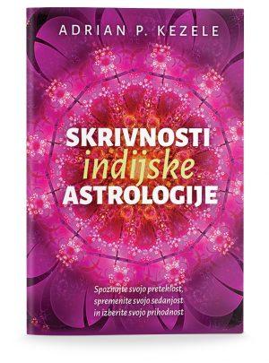 Adrian Predrag Kezele: SKRIVNOSTI INDIJSKE ASTROLOGIJE (broširano)