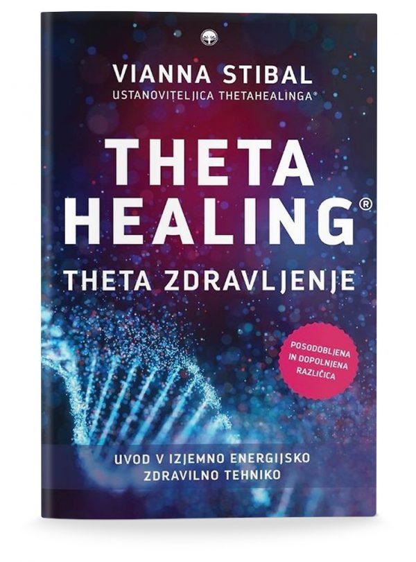 Vianna Stibal: THETA ZDRAVLJENJE – THETA HEALING