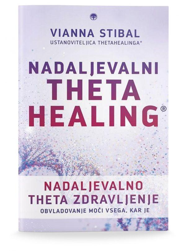 Vianna Stibal: NADALJEVALNI THETA HEALING