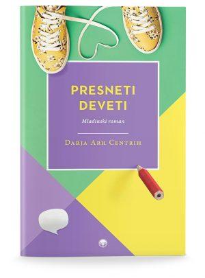 Darja Arh Centrih: PRESNETI DEVETI