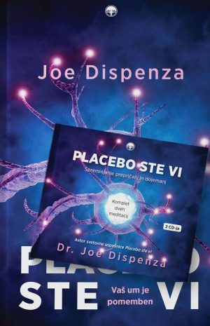 Joe Dispenza: KOMPLET – PLACEBO STE VI