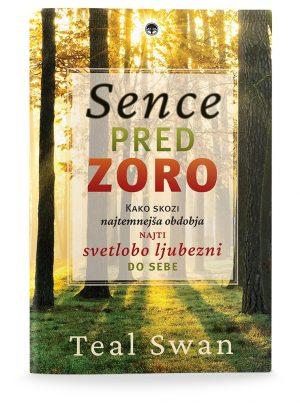Teal Swan: SENCE PRED ZORO