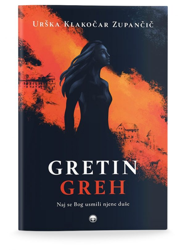 Urška Klakočar Zupančič: GRETIN GREH