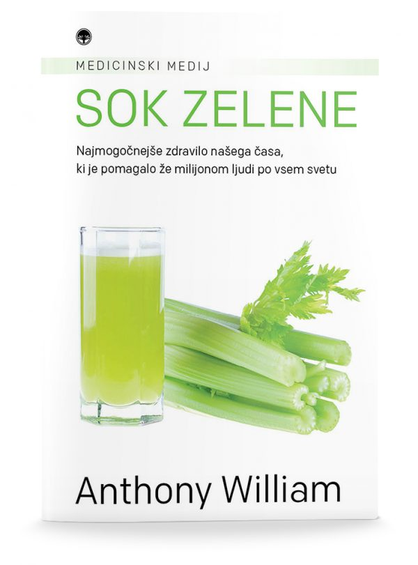 Anthony William: SOK ZELENE