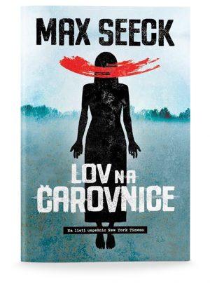 Max Seeck: LOV NA ČAROVNICE (broširano)