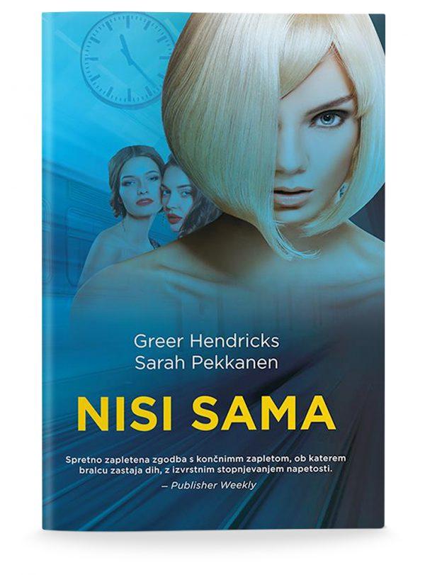 Greer Hendricks, Sarah Pekkanen: NISI SAMA (broširano)