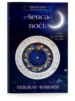 Deborah Harkness: SENCA NOČI (broširano)