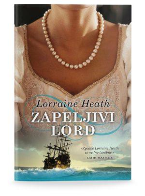 Lorraine Heath: ZAPELJIVI LORD (broširano)